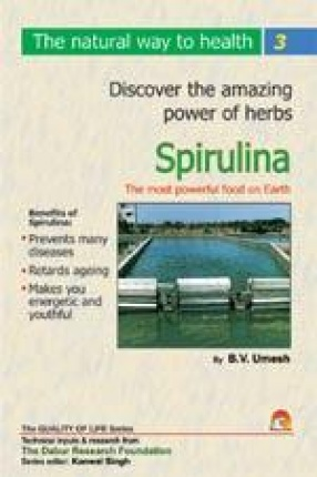 Spirulina: The Most Powerful Food on Earth