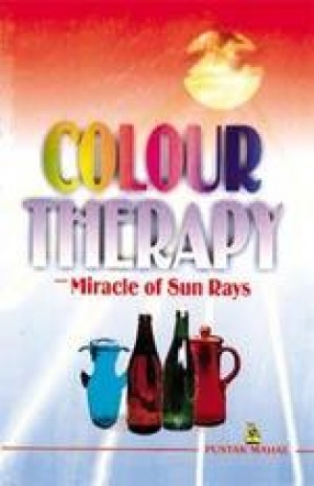 Colour Therapy: Miracle of Sun Rays