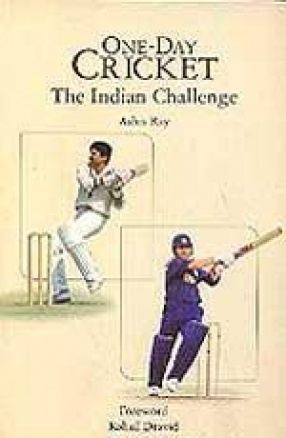 One-Day Cricket: The Indian Challenge