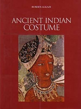 Ancient Indian Costume (In 2 Volumes)