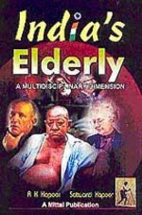 India's Elderly: A Multidisciplinary Dimension