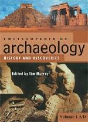 Encyclopaedia of Archaeology (In 3 Volumes)