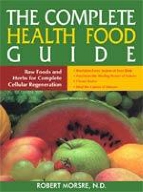 The Complete Health-Food Guide