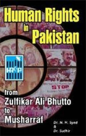 Human Rights in Pakistan: From Zulfikar Ali Bhutto to Musharraf