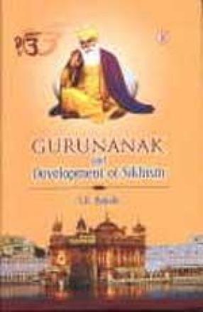 Guru Nanak and Development of Sikhism
