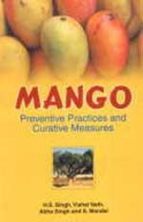Mango: Preventive Practices and Curative Measures