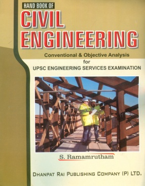 Hand Book of Civil Engineering: Conventional and Obejctive Analysis