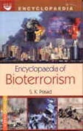 Encyclopaedia of Bioterrorism (Volume I to V)