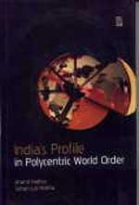 India's Profile in Polycentric World Order