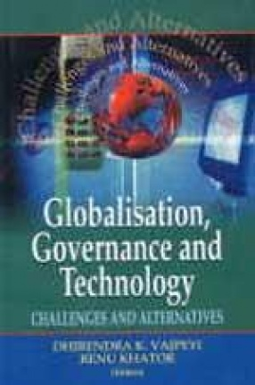Globalization, Governance, and Technology: Challenges and Alternatives