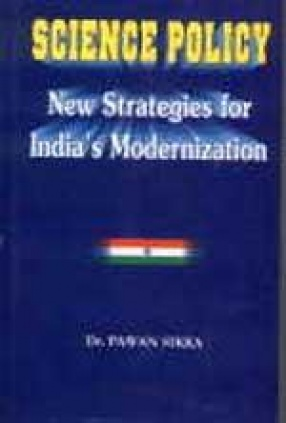 Science Policy: New Strategies for India's Modernization