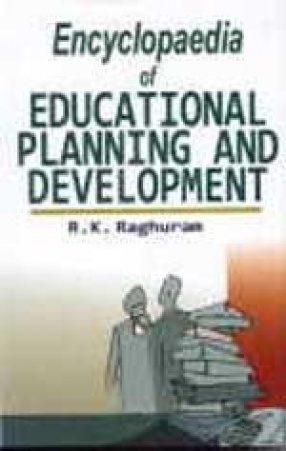 Encyclopaedia of Educational Planning and Development (In 5 Volumes)