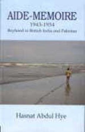 Aide-Memoire 1943-1954: Boyhood in British India and Pakistan