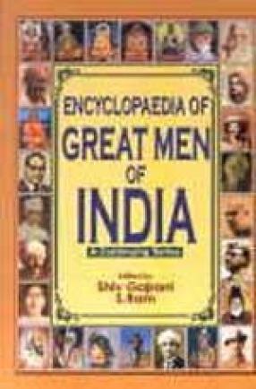 Encyclopaedia of Great Men of India (Volume 1 to 10)