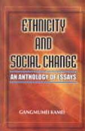 Ethnicity and Social Change: An Anthology of Essays