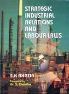 Strategic Industrial Relations and Labour Laws
