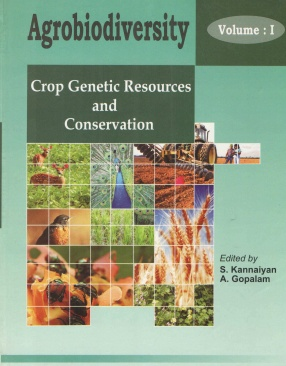Agrobiodiversity: Crop Genetic Resources and Conservation (Volume I)