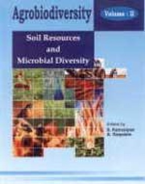 Agrobiodiversity: Soil Resources and Microbial Diversity (Volume II)
