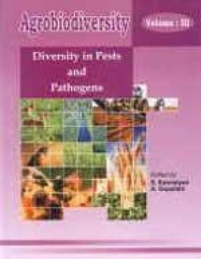 Agrobiodiversity: Diversity in Pests and Pathogens (Volume III)