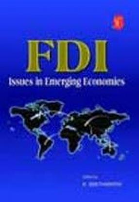 FDI: Issues in Emerging Economies