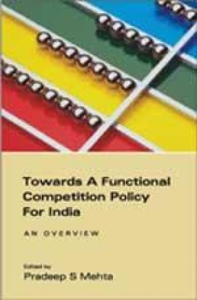 Towards a Functional Competition Policy for India