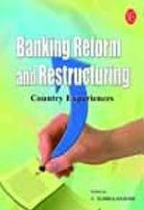 Banking Reform and Restructuring: Country Experiences