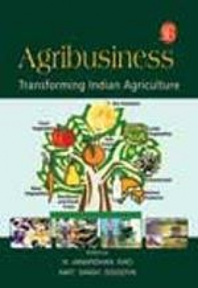 Agribusiness: Transforming Indian Agriculture