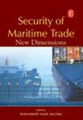 Security of Maritime Trade: New Dimensions