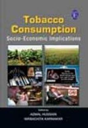 Tobacco Consumption: Socio-Economic Implications