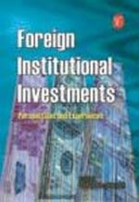 Foreign Institutional Investments: Perspectives and Experiences