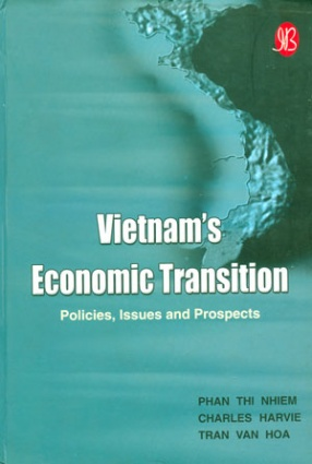 Vietnam's Economic Transition: Policies, Issues and Prospects