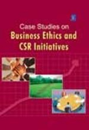 Case Studies on Business Ethics and CSR Initiatives