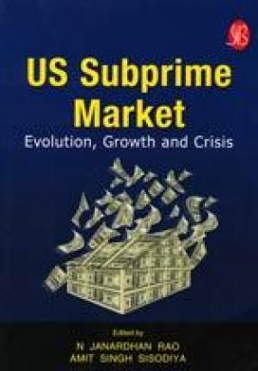 US Subprime Market: Evolution, Growth and Crisis