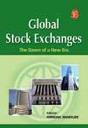 Global Stock Exchanges: The Dawn of a New Era