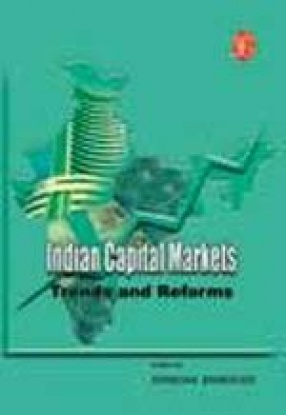 Indian Capital Markets: Trends and Reforms