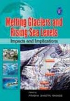 Melting Glaciers And Rising Sea Levels: Impacts and Implications