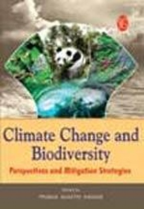 Climate Change and Biodiversity: Perspectives and Mitigation Strategies
