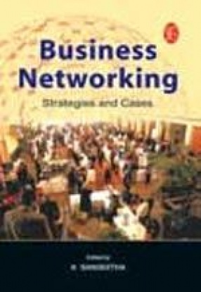 Business Networking: Strategies and Cases