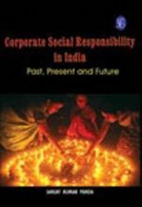 Corporate Social Responsibility in India: Past, Present and Future