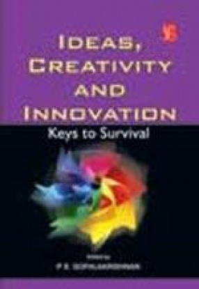 Ideas, Creativity and Innovation: Keys to Survival