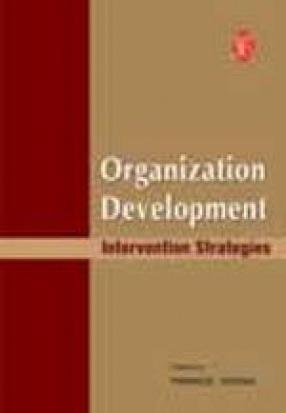 Organization Development: Intervention Strategies