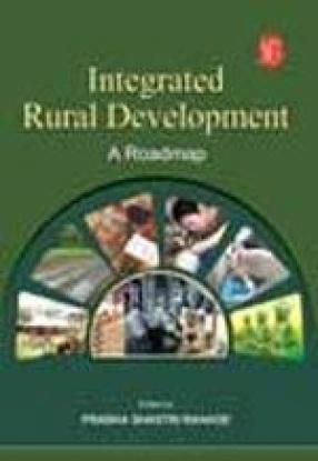 Integrated Rural Development: A Roadmap
