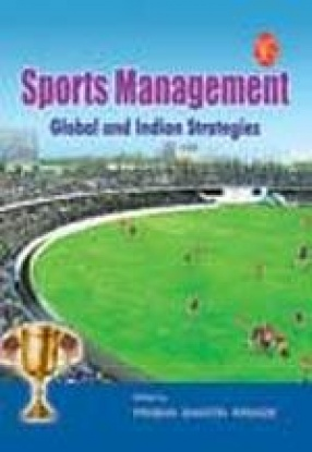 Sports Management: Global and Indian Strategies