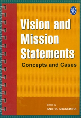 Vision and Mission Statements: Concepts and Cases