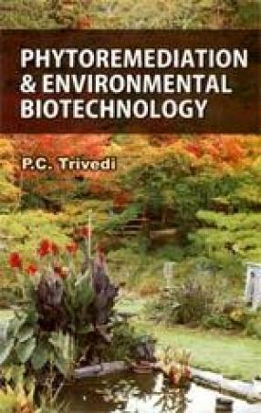 Phytoremeditation & Environmental Biotechnology