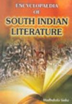Encyclopaedia of South Indian Literature (In 3 Volumes)