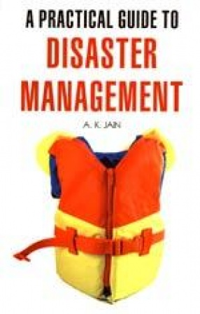 A Practical Guide to Disaster Management