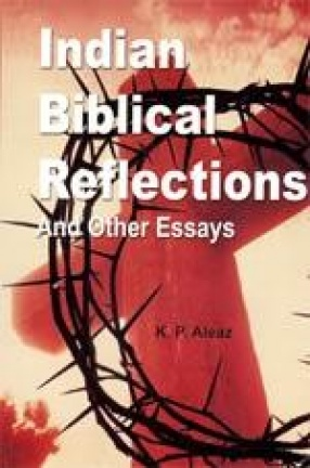 Indian Biblical Reflections and Other Essays