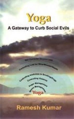 Yoga: A Gateway to Curb Social Evils