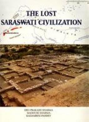 The Lost Saraswati Civilization